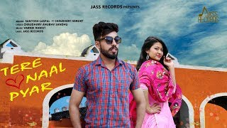 Tere Naal Pyar | ( Full Song) |  Santoshlaspal Ft Chaudharyharshit | New Punjabi Songs 2019