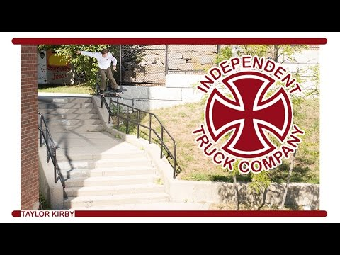 Taylor Kirby | Independent Trucks | Video Ad