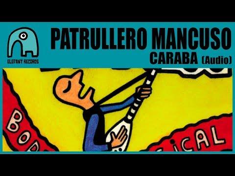 PATRULLERO MANCUSO - Caraba [Audio]