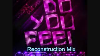 Offer Nissim - Do You Feel (Reconstruction Remix)