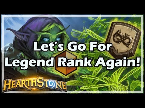 [Hearthstone] Let's Go For Legend Rank Again!
