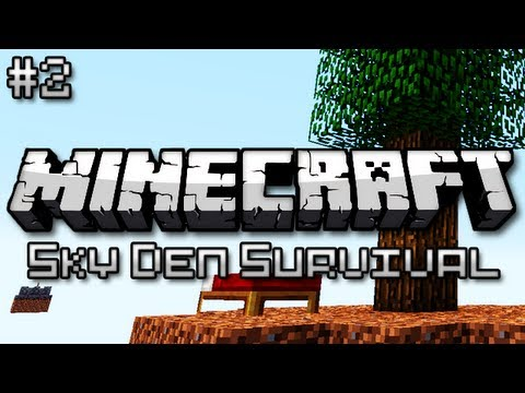 Minecraft: Sky Den Survival Ep. 2 - Let There Be Light