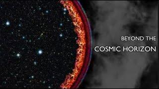 Beyond the Cosmic Horizon
