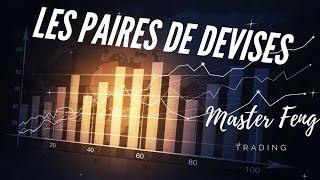 FORMATION TRADING GRATUITE [DÉBUTANT LEÇON 1] LES PAIRES DE DEVISES