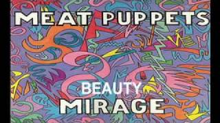 Meat Puppets - Beauty