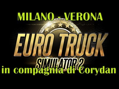 Euro Truck Simulator 2 - Walkthrough/Gameplay/Let's Play