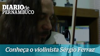 Inters�nico - conhe�a o violinista S�rgio Ferraz