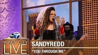"Sandy Redd sings ""You Through Me"""