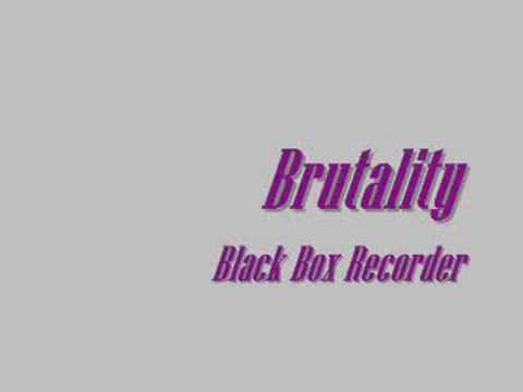 Black Box Recorder - Brutality