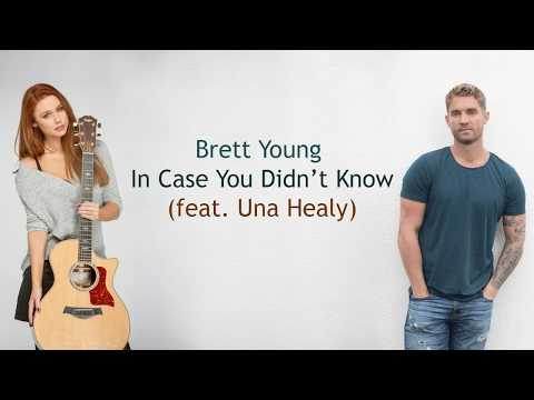 Download Lagu  Brett Young - In Case You Didn't Know feat. Una Healy - s Mp3 Free