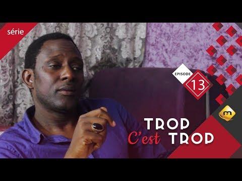 TROP C'EST TROP - Saison 1 - Episode 13