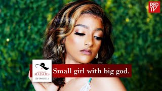 ASSISTANT MADAMS / SEASON 1 / EPISODE 2 / Small girl with big god. | REDTV