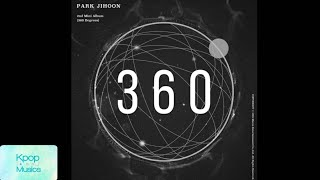 [1 Hour Loop Playlist] Park Ji Hoon (박지훈) - 360