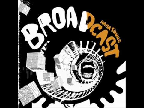 Broadcast - Before We Begin