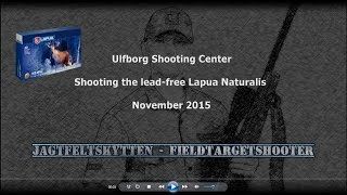 Shooting the lead-free Lapua Naturalis