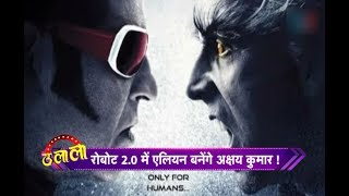 Akshay Kumar Will Become Aliens In