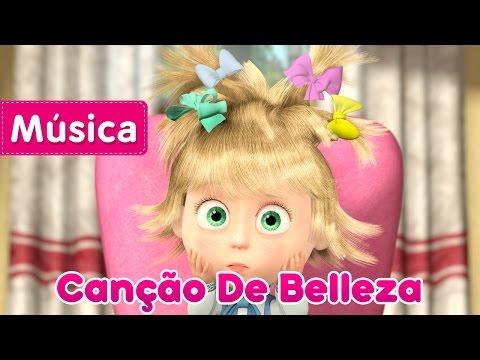 Masha e o Urso - Canção De Belleza (BELEZA PERIGOSA)