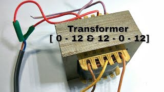 Single transformer two output 12 Volt and 24 Volt