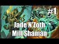 Hearthstone Jade N Zoth Mill Shaman Part 1 mp3