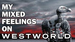 My Mixed Feelings On Westworld Season 2
