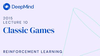 RL Course by David Silver - Lecture 10: Classic Games