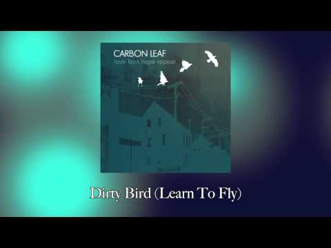 Carbon Leaf - Learn To Fly
