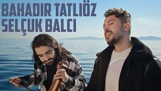 Bahadır Tatlıöz & Selçuk Balcı - ( GÜL SEVDİK DİKENİ KADER )