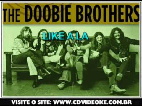 Doobie Brothers, The   Listen To The Music