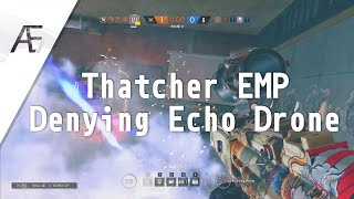 Denying Echo Drone with Thatcher - Rainbow Six Siege: Highlights