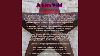 Watch Jokers Wild Band Please Catch Me video
