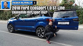 2018 Ford EcoSport 1.0 EcoBoost ST-Line | Ekonomik mi? Spor mu? | Neden Almalı ?