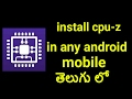 How to install CPU-Z in any android mobile II Koushik Tech