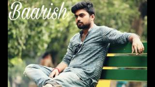 Baarish Unplugged   Copyright Owner : Zee Music Company   Cover by Subrata das