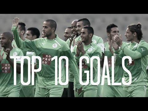 Top 10 Goals • Algerian Players • 2014-2015 HD