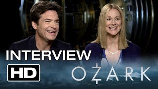 Ozark: Jason Bateman & Laura Linney Interview