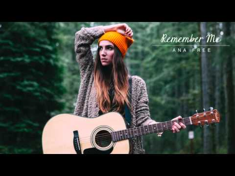 Remember Me - Ana Free