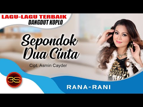 Rana Rani - Sepondok Dua Cinta [Official Music Video]