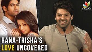 Arya reveals the relationship between Trisha and Raana