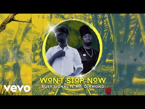 download lagu Busy Signal, Mr. Diamond - Won't Stop Now (Audio Visual) gratis