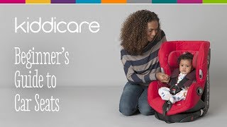 A Beginners Guide to Car Seats | Kiddicare
