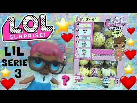 LOL SURPRISE #40 LIL SISTER serie 3 Unboxing By Lara e Babou e Lollina