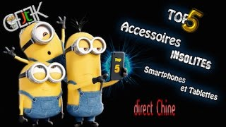 Top 5 accessoires insolites smartphone & tablette, Direct Chine, by GLG