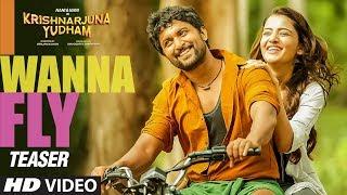 I Wanna Fly Video Teaser Krishnarjuna Yudham Songs Nani Hiphop Tamizha Telugu Video Songs
