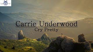 Download Lagu Carrie Underwood - Cry Pretty (Lyrics / Lyric Video) Gratis STAFABAND