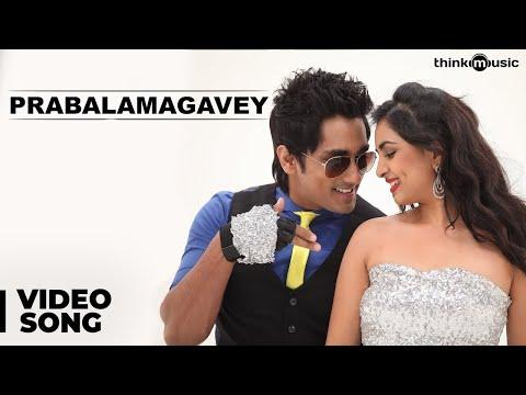 Prabalamagavey - Enakkul Oruvan Songs