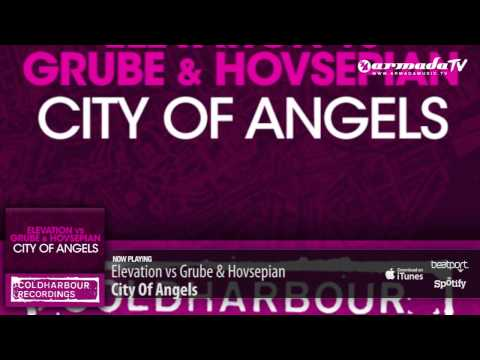 Elevation vs Grube & Hovsepian – City Of Angels (Original Mix)