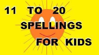 11 to 20 spellings for kids eleven to twenty spellings for children