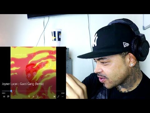Download video Joyner Lucas Gucci Gang REACTION