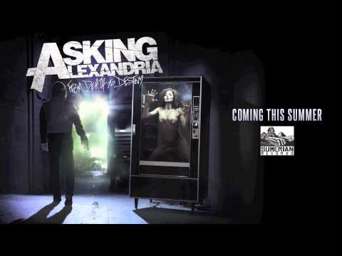 "The new album from Asking Alexandria ""From Death To Destiny"" iTunes: http://bit.ly/TheDeathOfMe Amazon: http://amzn.to/117NY81 Google Play: http://bit.ly/ZmR..."