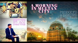 Download A Morning in Multan City 3Gp Mp4